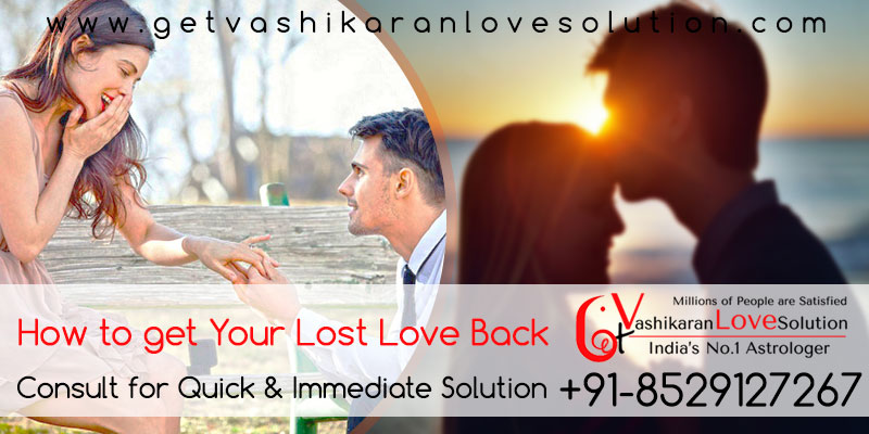 How to get your lost love back Aghori Baba Ji