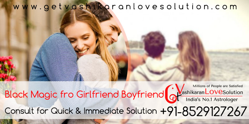 Black Magic Girlfriend Boyfriend Aghori Baba ji