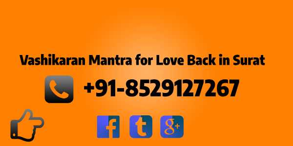 vashikaran mantra for love back in surat
