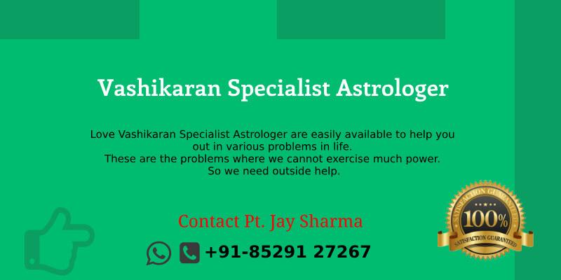 love vashikaran specialist in Singapore
