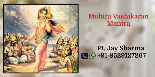 Mohini Vashikaran mantra in Chandigarh
