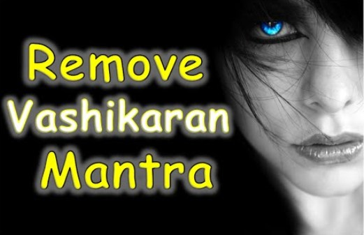 How to Remove Vashikaran